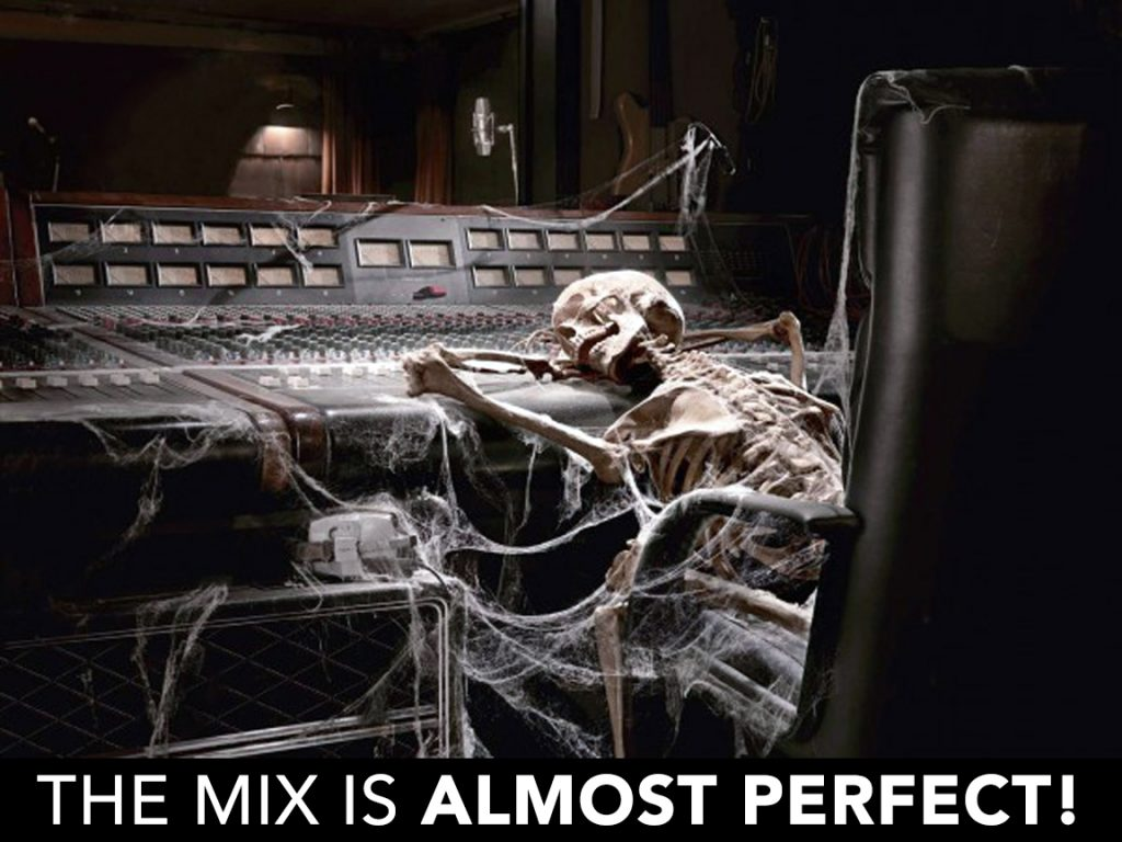 """The mix is almost perfect!"""